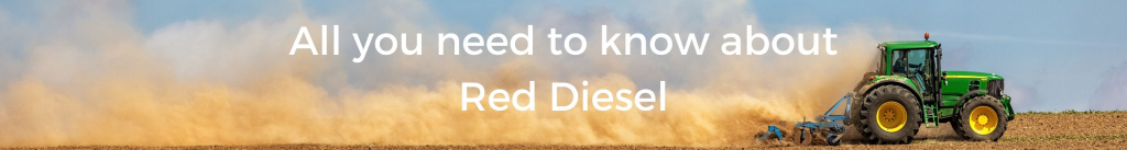 All you need to know about Red Diesel